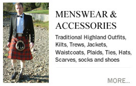 Menswear & Accessories Kilts, Bespoke Traditional Highland Outfits and Accessories, Socks and Shoes